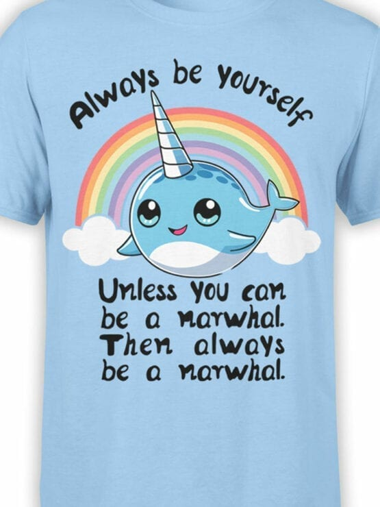 0644 Unicorn Shirt Be Narwhal