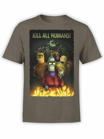 1645 Futurama T Shirt Kill all Humans Front