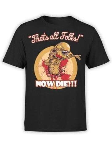 1752 Now Die T Shirt Funny Alien T Shirt Front