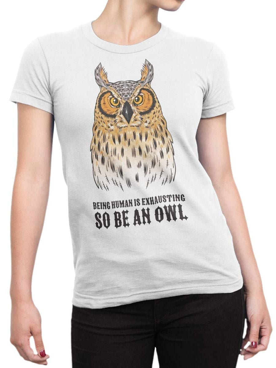 1947 Be an Owl T Shirt Front Woman