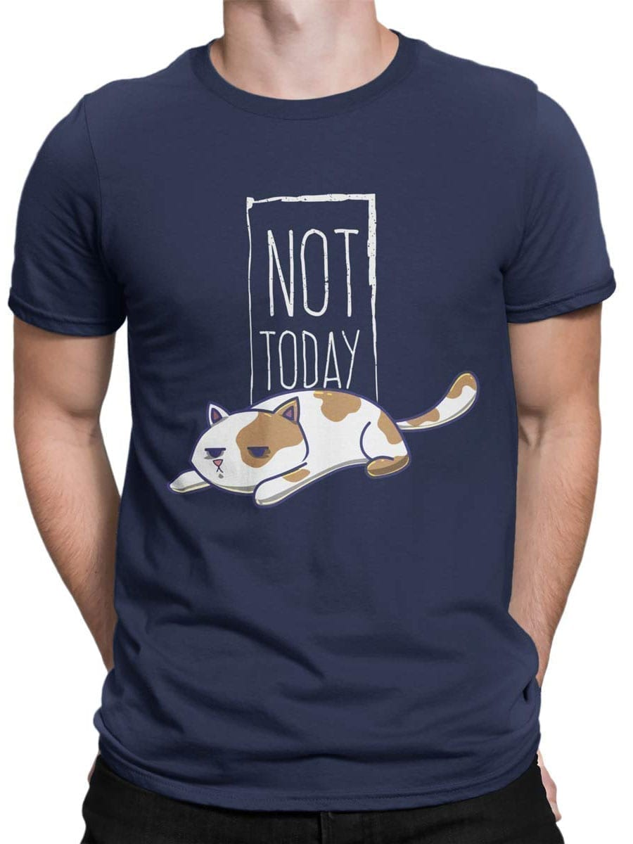 2021 Not Today Cat T Shirt Front Man